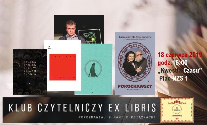 Piotr Janicki – gościem czerwcowego Klubu Ex Libris