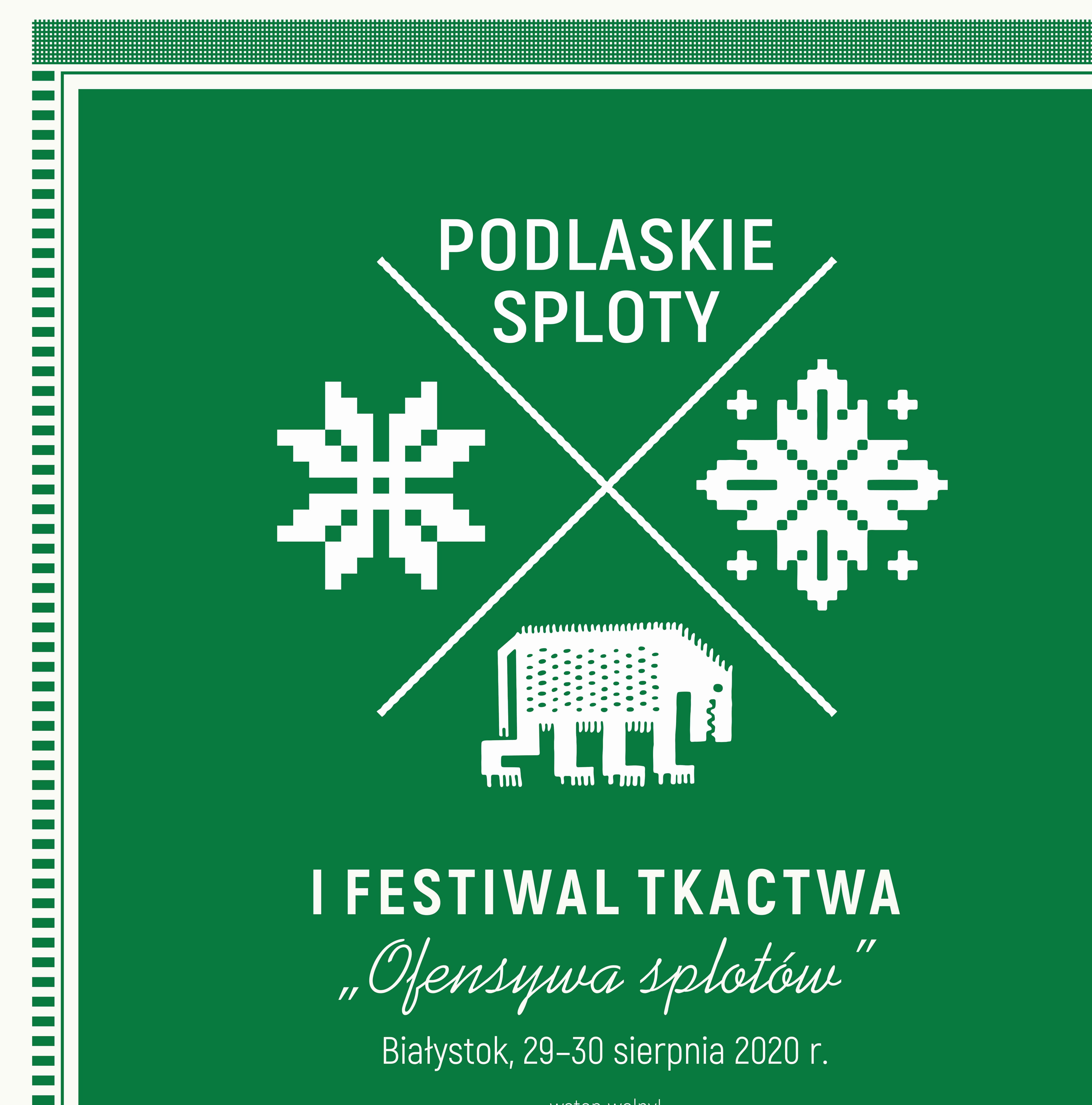 """I Festiwal Tkactwa """"Ofensywa Splotów"""""""