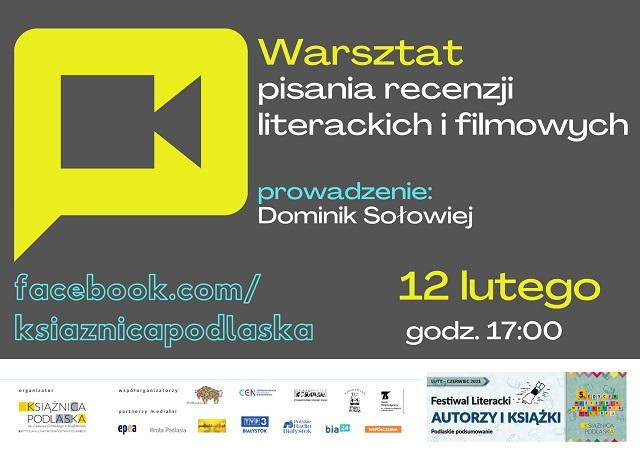 Warsztaty pisania recenzji literackich i filmowych z Dominikiem Sołowiejem
