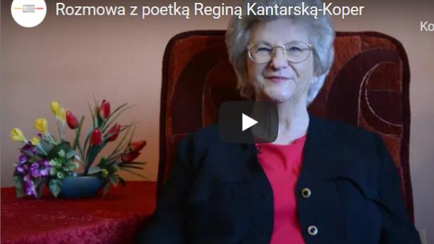 Rozmowa z poetką Reginą Kantarską-Koper
