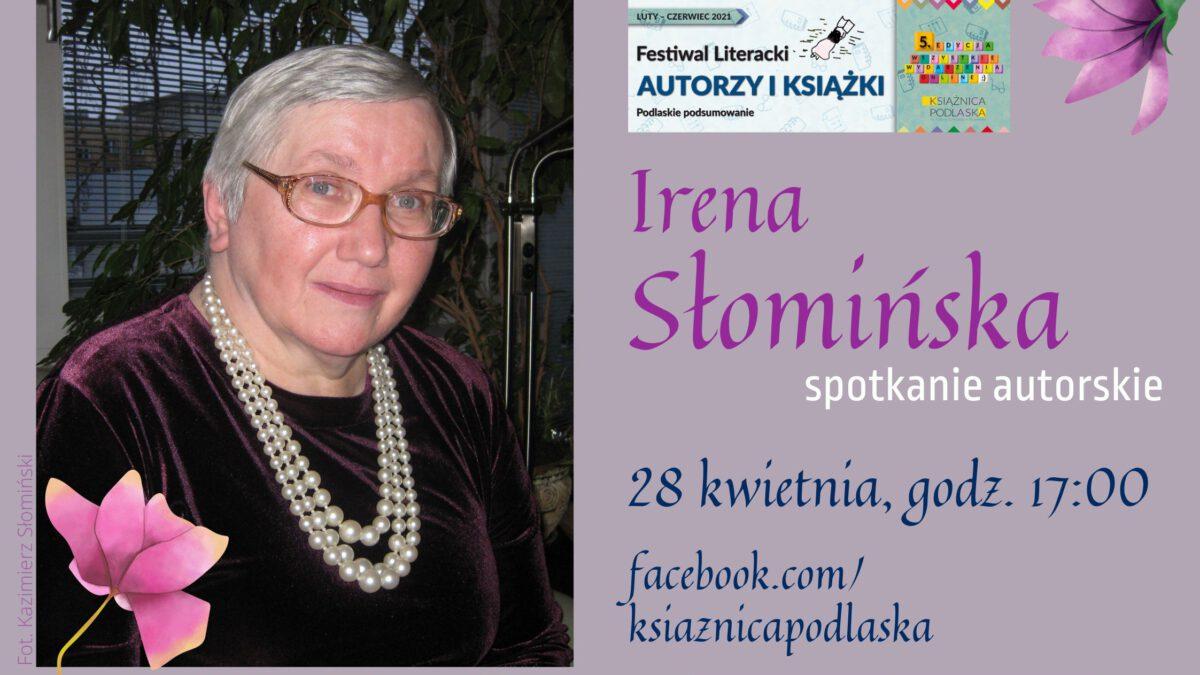 Spotkanie z Ireną Słomińską