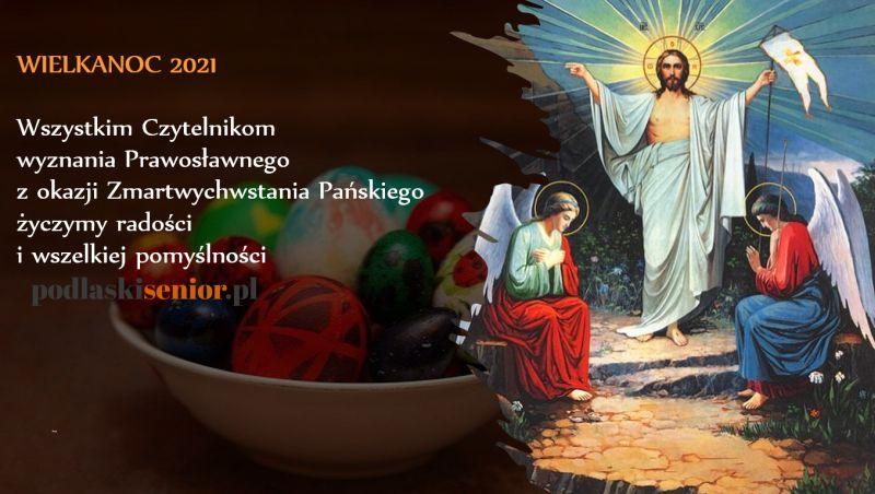 Wielkanoc wyznawców Prawosławia 2021