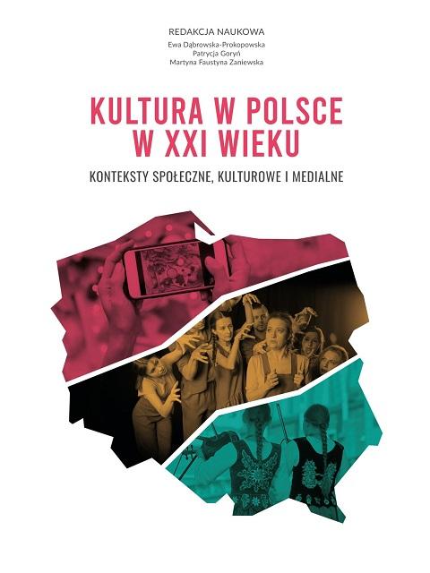Kultura w Polsce w XXI wieku – ukazała się książka