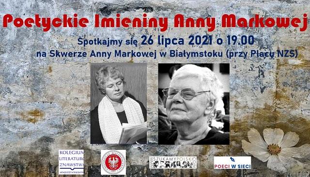 Poetyckie imieniny Anny Markowej* 26.07.2021